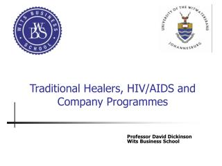 Traditional Healers, HIV/AIDS and Company Programmes