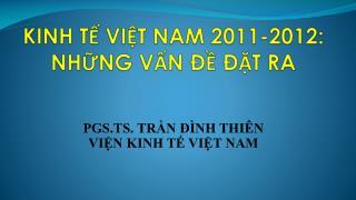 KINH T? VI?T NAM 2011-2012: NH?NG V?N ?? ??T RA