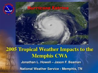 2005 Tropical Weather Impacts to the Memphis CWA