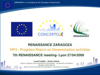RENAISSANCE ZARAGOZA WP4 : Progress Report on Dissemination activities