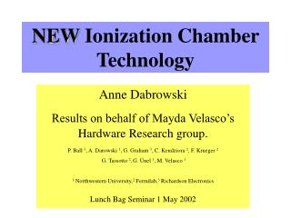 NEW  Ionization Chamber Technology