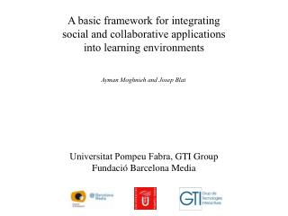 A basic framework for integrating social and collaborative applications into learning environments