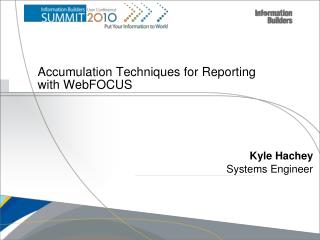Accumulation Techniques for Reporting with WebFOCUS