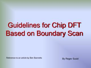 Guidelines for Chip DFT Based on Boundary Scan
