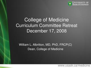 College of Medicine Curriculum Committee Retreat December 17, 2008