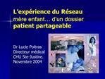 L exp rience du R seau m re enfant  d un dossier patient partageable