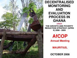 DECENTRALISED MONITORING AND EVALUATION PROCESS IN GHANA UNDER