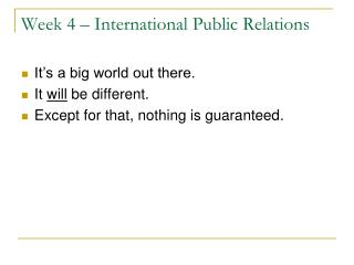 Week 4 – International Public Relations