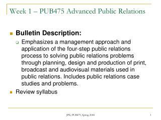 Week 1 – PUB475 Advanced Public Relations