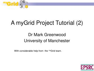 A myGrid Project Tutorial (2)
