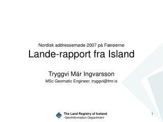 Nordisk addressem ø de 2007 på Fær ø erne Lande-rapport fra Island