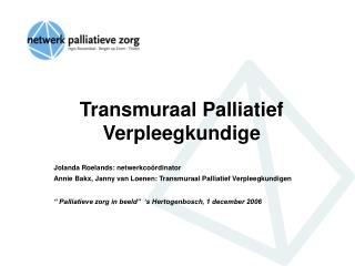 Transmuraal Palliatief Verpleegkundige