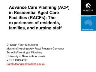Dr Sarah Yeun-Sim Jeong Master of Nursing (Adv Prac) Program Convenor