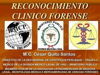 RECONOCIMIENTO CLINICO FORENSE