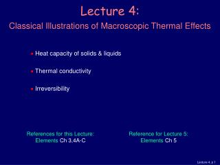 Lecture 4: Classical Illustrations of Macroscopic Thermal Effects