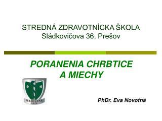 STREDNÁ ZDRAVOTNÍCKA ŠKOLA Sládkovičova 36, Prešov