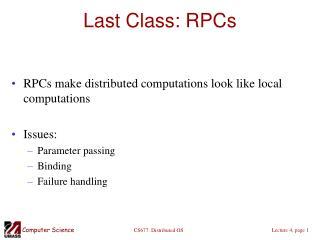 Last Class: RPCs