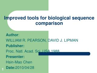 Improved tools for biological sequence comparison