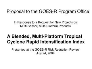 Proposal to the GOES-R Program Office
