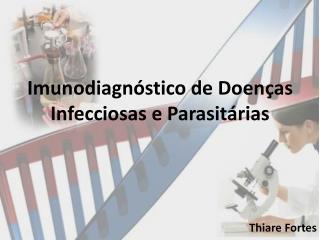 Imunodiagnóstico de Doenças Infecciosas e Parasitárias