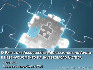 Paulo Nicola Núcleo de Investigação da APMCG
