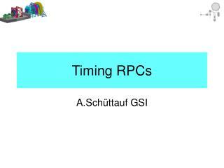 Timing RPCs