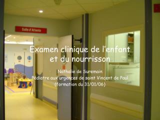 Examen clinique de l�enfant  et du nourrisson