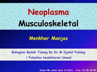 Neoplasma  Musculoskeletal