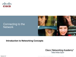 Connecting to the Network