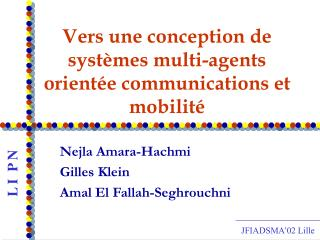 Vers une conception de systèmes multi-agents orientée communications et mobilité