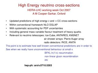 High Energy neutrino cross-sections HERA-LHC working week Oct 2007 A M Cooper-Sarkar, Oxford
