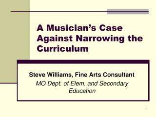 A Musician's Case Against Narrowing the Curriculum