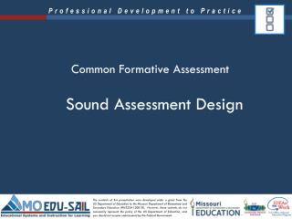 Sound Assessment Design
