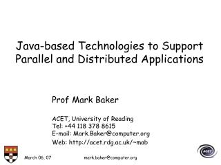 Java-based Technologies to Support Parallel and Distributed Applications