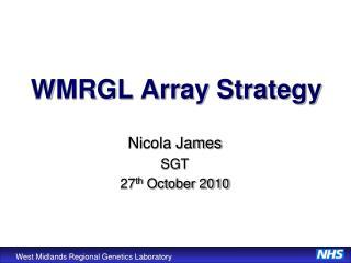 WMRGL Array Strategy