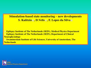 Stimulation-based state monitoring – new developments