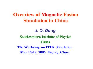 Overview of  Magnetic  Fusion Simulation in China