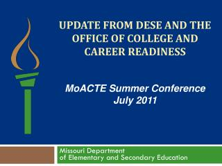 UPDATE FROM  dese  AND THE OFFICE OF COLLEGE AND CAREER READINESS