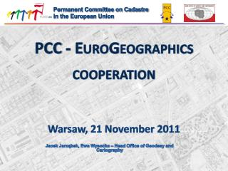 PCC - EuroGeographics cooperation  Warsaw ,  2 1 November 2011