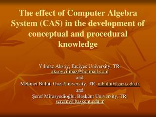 Yılmaz Aksoy ,  Erciyes  University, TR.  aksoyyilmaz @ hotmail  and