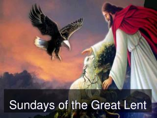 Sundays of the Great Lent