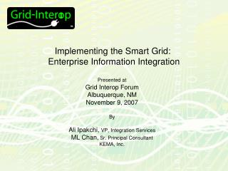 Implementing the Smart Grid:   Enterprise Information Integration