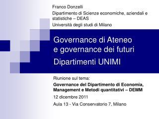 Governance di Ateneo e governance dei futuri Dipartimenti UNIMI
