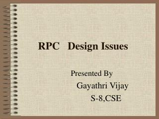 RPC   Design Issues