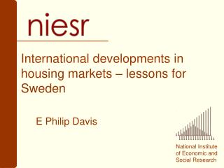 International developments in housing markets – lessons for Sweden