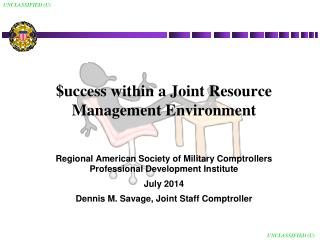 $ uccess within a Joint Resource Management Environment