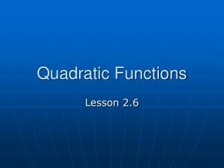 Quadratic Functions