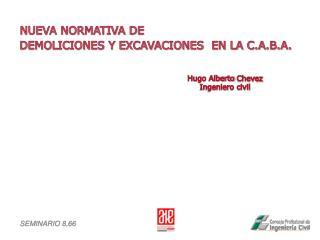 Hugo Alberto  Chevez Ingeniero civil