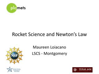 Rocket Science and Newton's Law