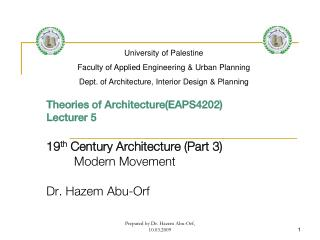 Theories of Architecture(EAPS4202) Lecturer 5 19 th  Century Architecture (Part 3)